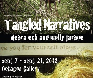 Tangled Narratives – Work by Debra Eck and Molly Jarboe