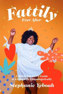 Fattily Ever After by stephanie yeboah book cover
