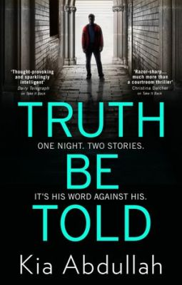 Truth Be Told by Kia Abdullah book cover