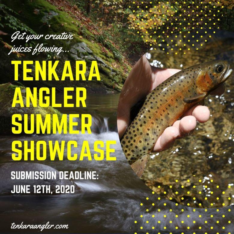 Tenkara Angler Summer Showcase