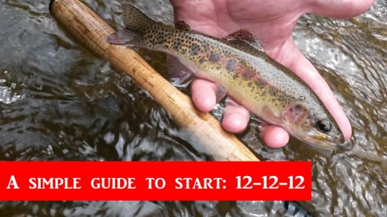 Tenkara Rod Buying Guide - Tenkara Angler - Rule of 12s