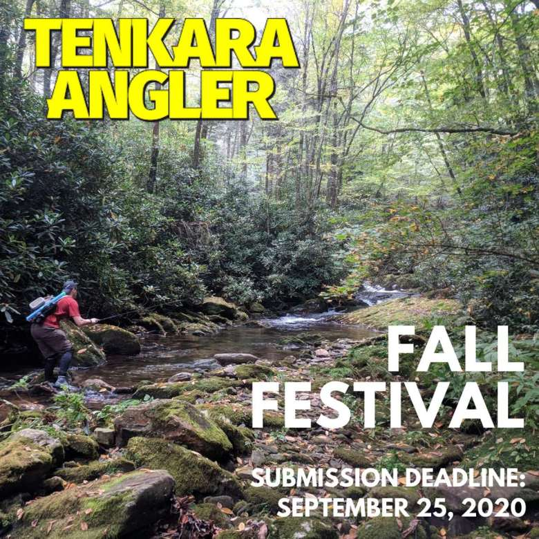 Tenkara Angler 2020 Fall Festival Call for Submissions