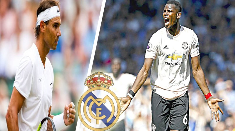 Rafael Nadal sends message to Real Madrid about buying Pogba