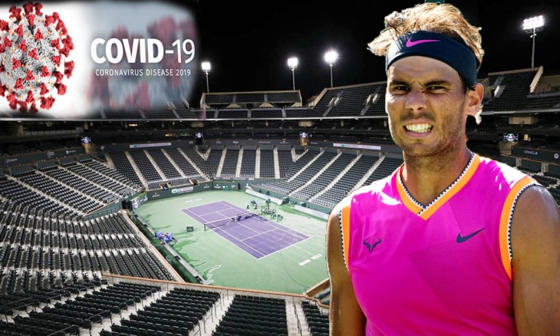 Rafael Nadal expressed sadness after the postpone of Indian Wells 2020