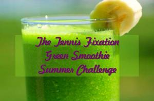 Tennis-Fixation-Green-Smoothie-Challenge