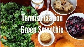 Tennis Fixation Green Smoothie