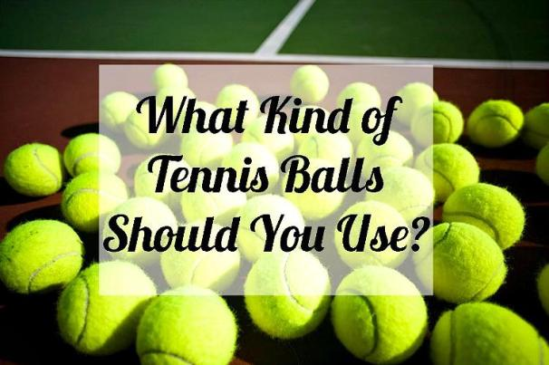 What-Kind-Of-Tennis-Balls