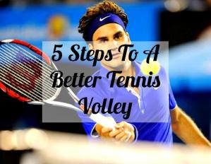 5 Steps To A Better Tennis Volley – Tennis Quick Tips Podcast 37