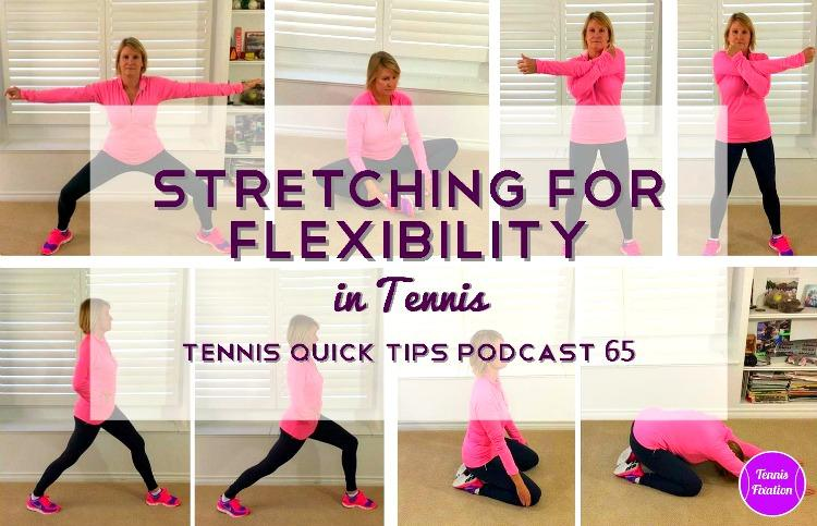 Stretching for Flexibility in Tennis