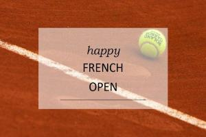 Happy French Open!