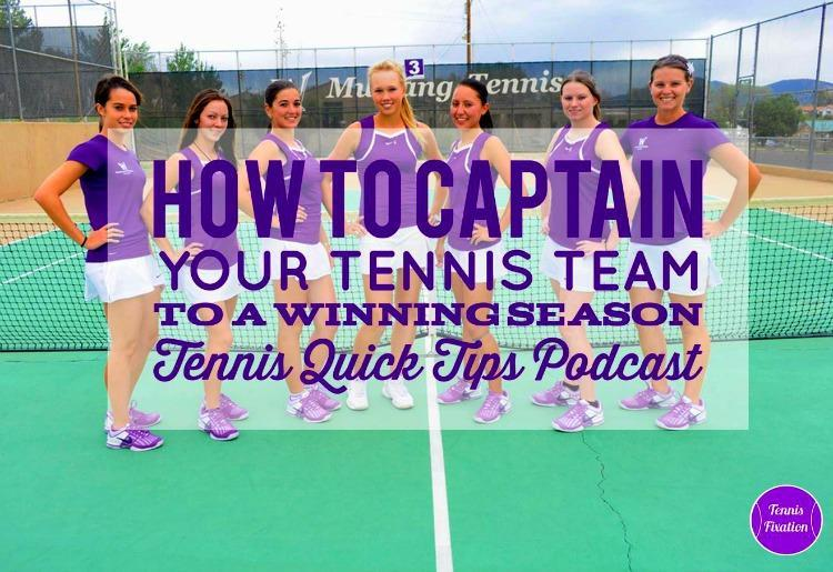 How to Captain Your Tennis Team to a Winning Season