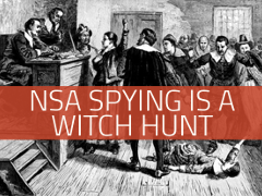The NSA Witch Hunt is On