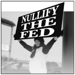 Nullify the Fed