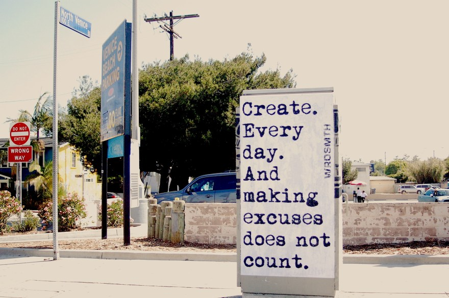"""Create Every Day"" by WRDSMTH. Photo provided courtesty of the artist."