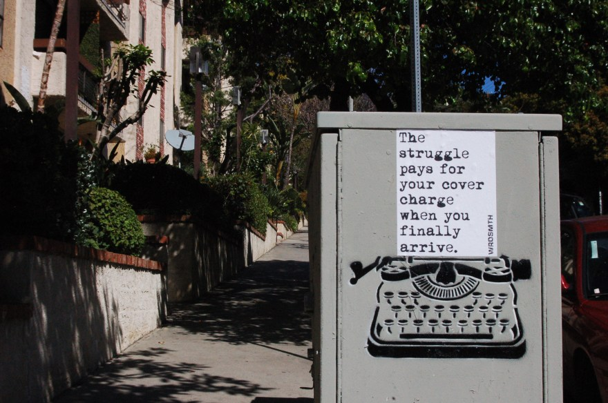 """struggle pays"" by WRDSMTH. Photo courtesy of the artist."
