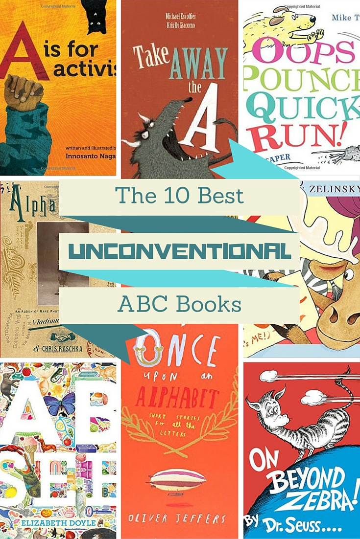 The 10 Best Unconventional ABC Books