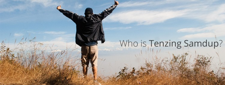who-is-tenzing-samdup