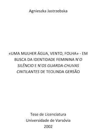 «Uma Mulher Água, Vento, Folha» ...