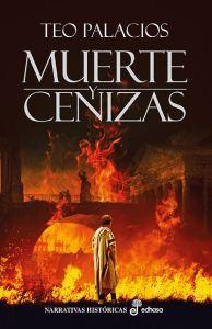 Muerte y cenizas, una de las novelas de Teo Palacios