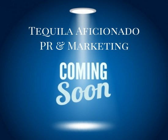 <center>Coming Soon! Tequila PR: a full service pubic relations, marketing and consulting agency specializing in agave spirits from the people who brought you Tequila Aficionado </center>