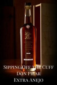 Sipping Off the Cuff | Don Pilar Tequila Extra Anejo http://wp.me/p3u1xi-4WV