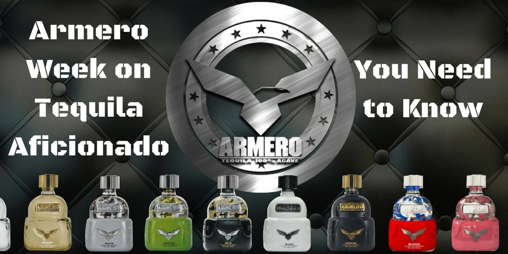 Armero Tequila Week Preview