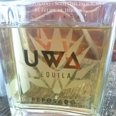UWA Tequila Review By Felipe de Herida https://wp.me/p3u1xi-5Ma