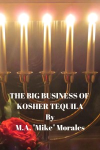 Book Cover: The Big Business of Kosher Tequila