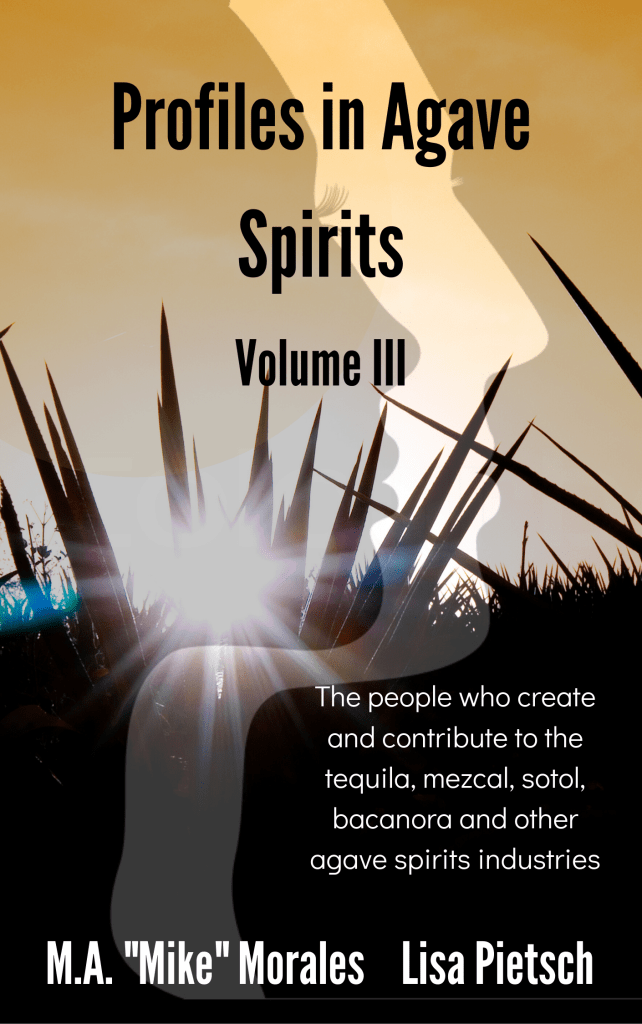 Book Cover: Profiles in Agave Spirits Volume 3