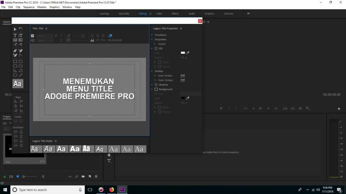 Cara membuat Title pada Adobe Premiere Pro