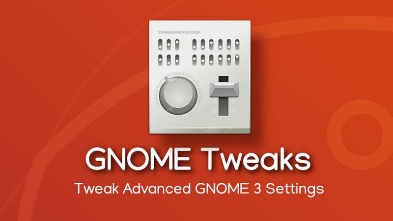 Cara Install GNOME Tweaks