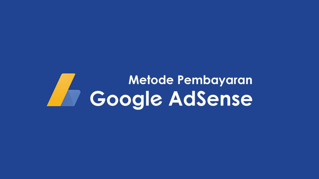 metode pembayaran Google AdSense