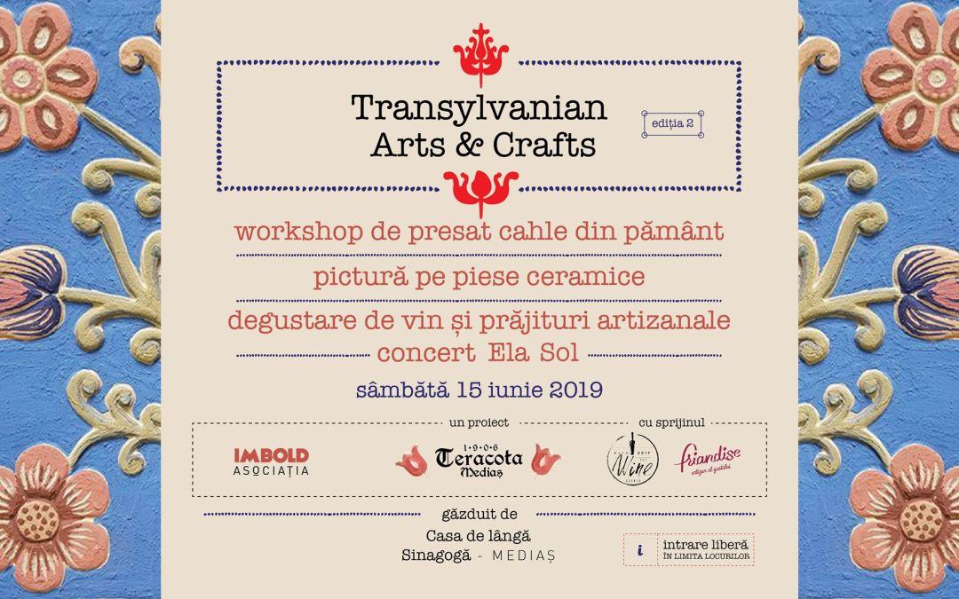 Transylvanian Arts&Crafts -Editia 2