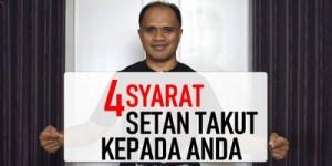 4 Syarat Setan Takut kepada Anda