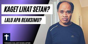 Kaget Lihat Setan?