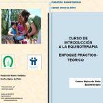 Curso de introducción a la equinoterapia.  Enfoque teórico-práctico