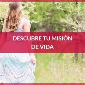 Descubre tu misión de vida