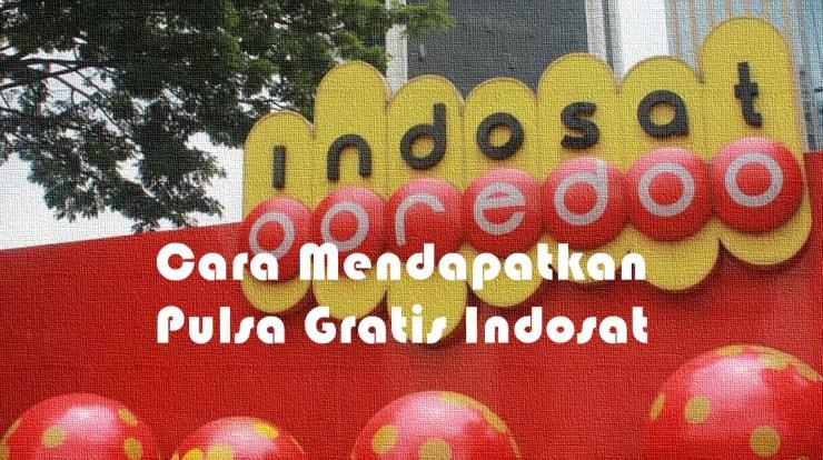 Cara Mendapatkan Pulsa Gratis Indosat -2