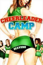Nonton Film #1 Cheerleader Camp (2010) Subtitle Indonesia Streaming Movie Download