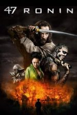 Nonton Film 47 Ronin (2013) Subtitle Indonesia Streaming Movie Download