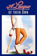 Nonton Film A League of Their Own (1992) Subtitle Indonesia Streaming Movie Download