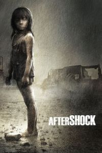 Nonton Film Aftershock (2010) Subtitle Indonesia Streaming Movie Download