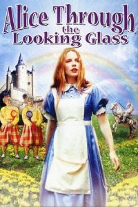 Alice Through the Looking Glass (1998)
