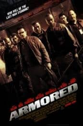 Nonton Film Armored (2009) Subtitle Indonesia Streaming Movie Download