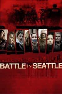 Battle in Seattle (2007)