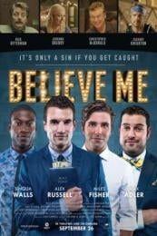 Believe Me (2014)