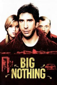 Big Nothing (2006)