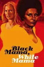 Nonton Film Black Mama White Mama(1973) Subtitle Indonesia Streaming Movie Download