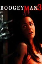 Nonton Film Boogeyman 3 (2008) Subtitle Indonesia Streaming Movie Download