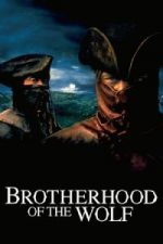 Nonton Film Brotherhood of the Wolf (2001) Subtitle Indonesia Streaming Movie Download